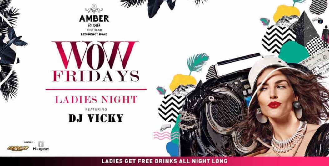 WOW Ladies Night Ft DJ Vicky