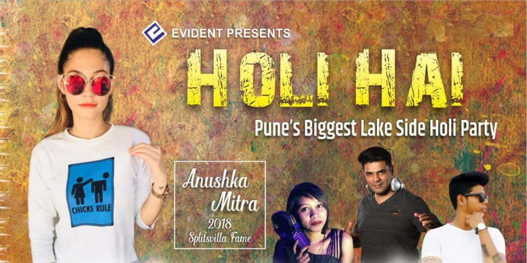Holi Hai - Pune's Biggest Lake Side Holi Party