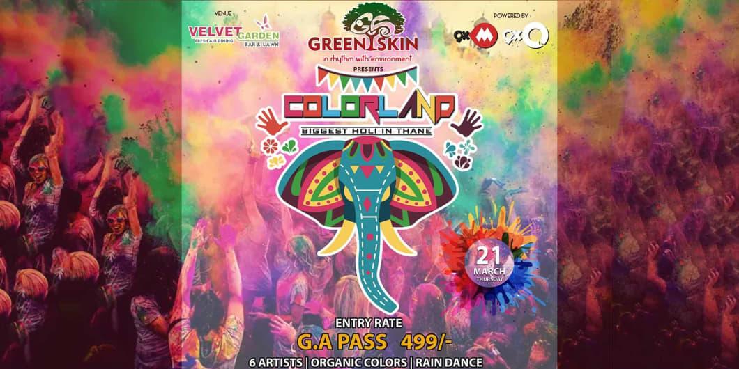 Colorland 2019 - Biggest Holi Festival