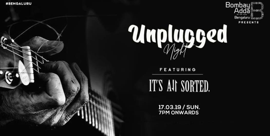 Unplugged Night Ft. Its All Sorted