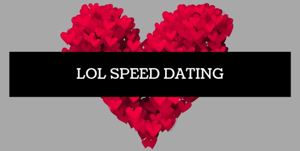 LOL Speed Dating BLR Mar 31