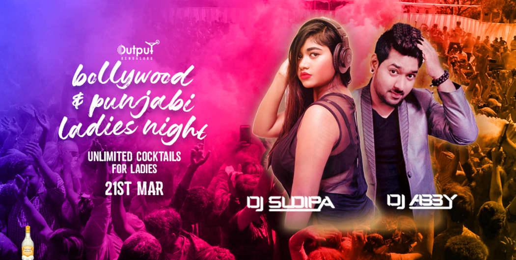 Bollywood & Punjabi Ladies Night Ft DJ Sudipa & Abby