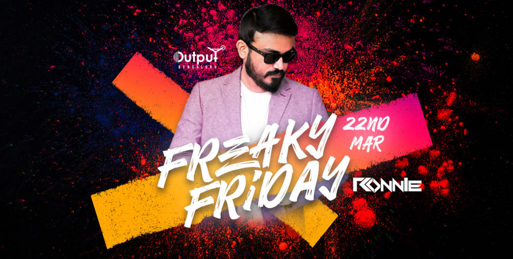 Freaky Friday Bollywood Night Ft DJ Ronnie