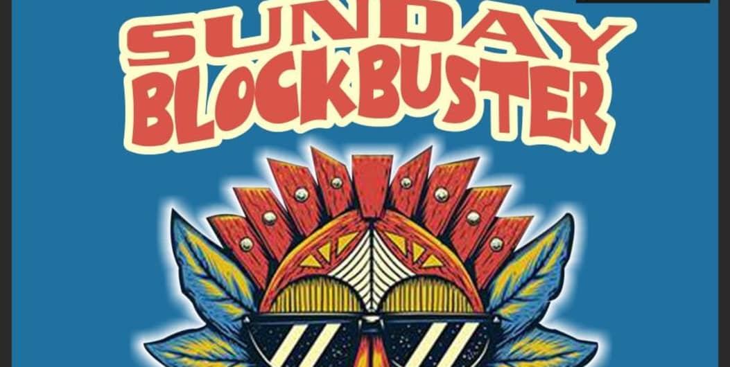 Sunday Blockbuster Night