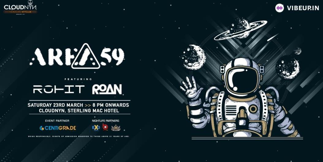 Vibeup Presents Area59 ft. DJ Rohit And DJ Roan