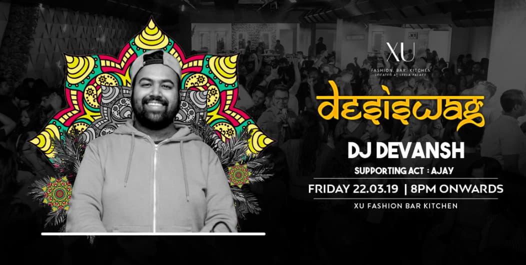 Desi Swag Friday Night With Dj Devansh