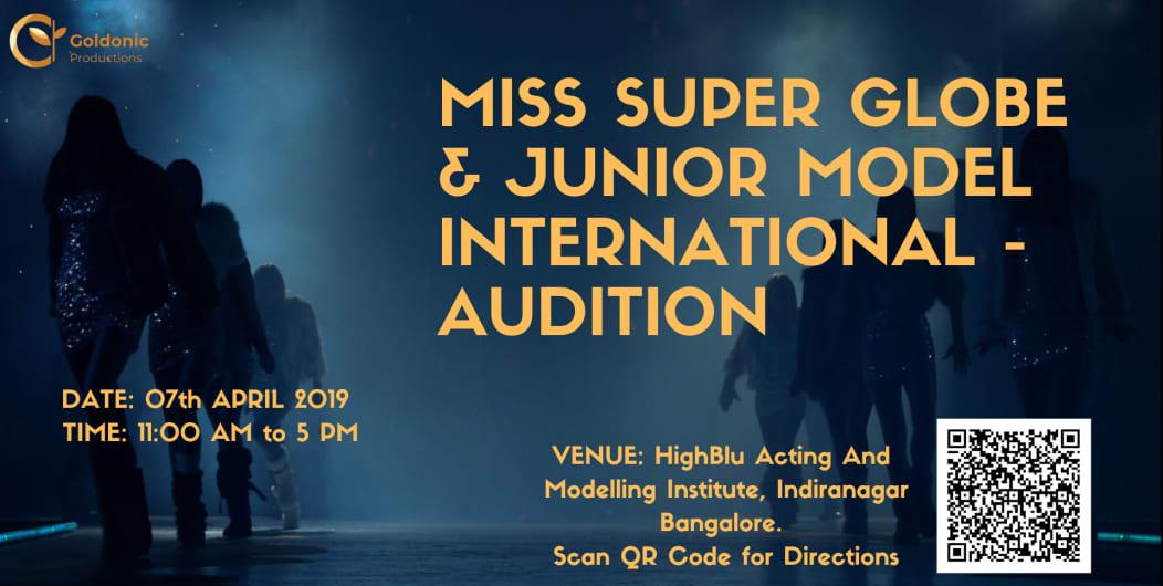 Miss Super Globe & Junior Model International - Audition