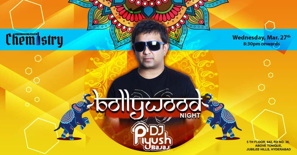 Bollywood Night With DJ Piyush Bajaj