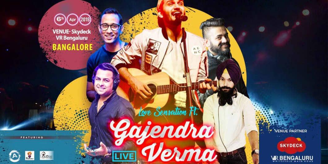 Love Sensation ft. Gajendra Verma - Bangalore