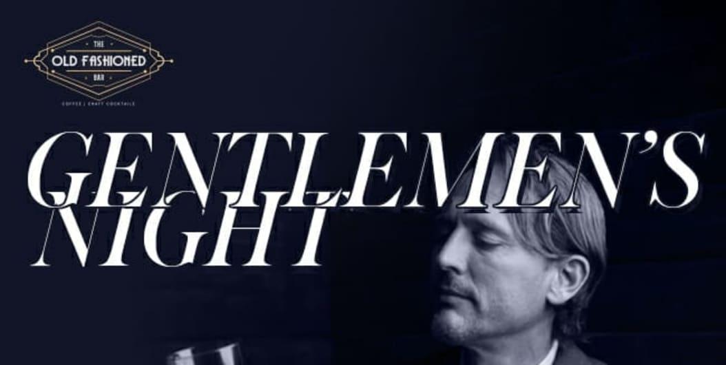 Gentlemen's Night