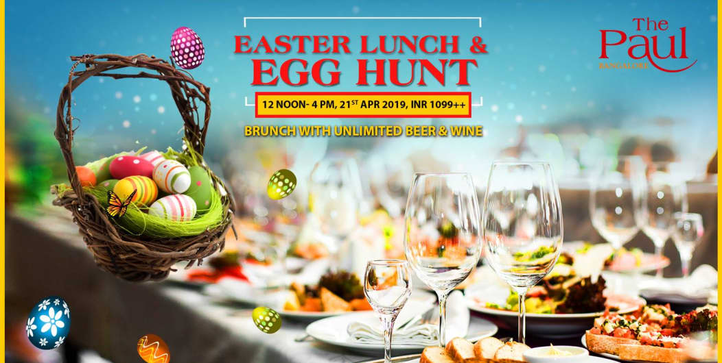 Easter Lunch And Egg Hunt at The Paul Bangalore