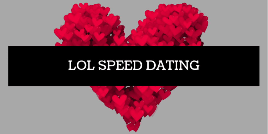 LOL Speed Dating BLR May 4