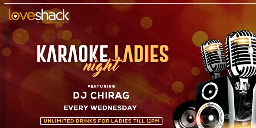 Karaoke Ladies Night at Love Shack this Wednesday!