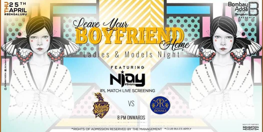 Ladies And Models Night - Leave Your Boyfriend Home