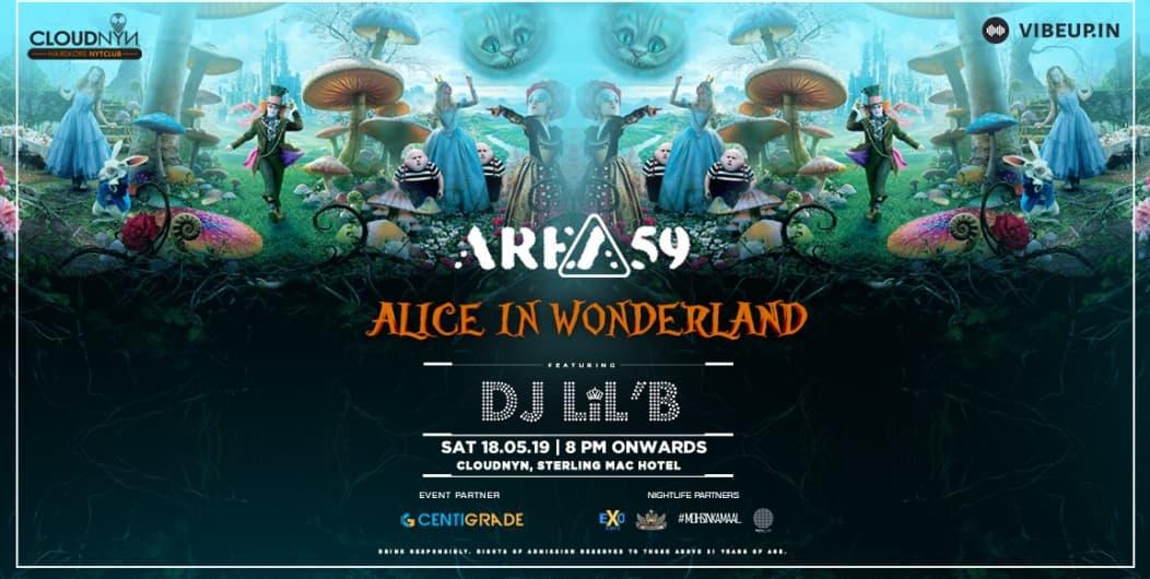 Area 59 Party Alice In Wonderland ft. DJ LiL'B