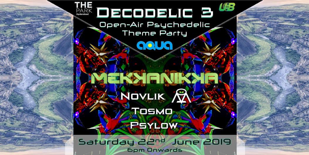 Decodelic 3 – Open Air PsyParty w Mekkanikka