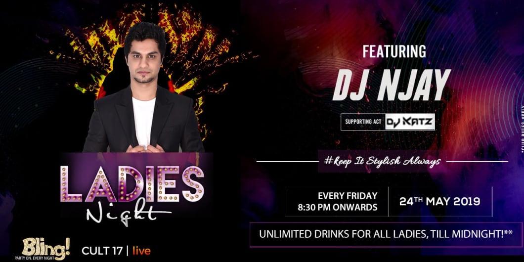 Friday Ladies Night ft. DJ Njay & Dj Katz