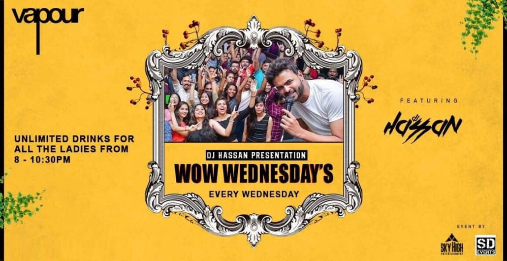 WoW Wednesdays Ladies Night at Vapour