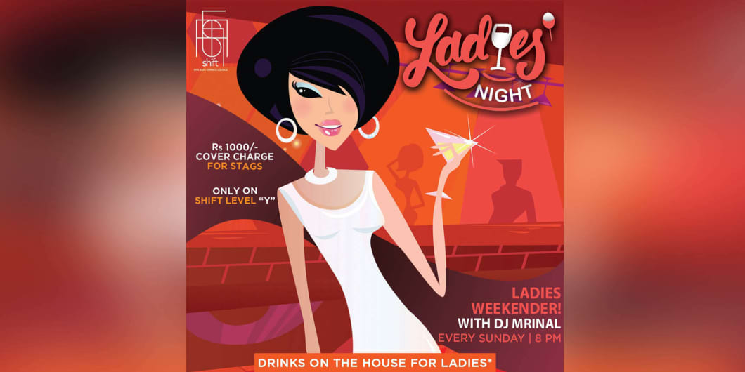 Ladies Night With DJ Mrinal Sharma