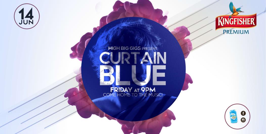 High Big Gigs Presents Curtain Blue