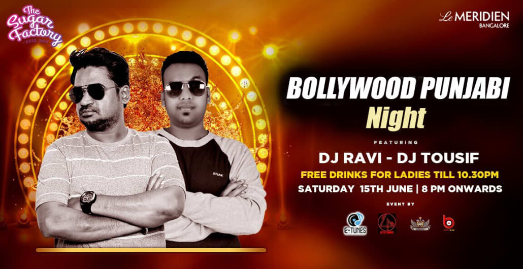 Saturday Bollywood Punjabi Night - Le meridien