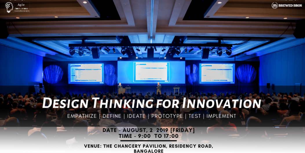Design Thinking For Innovation 2019