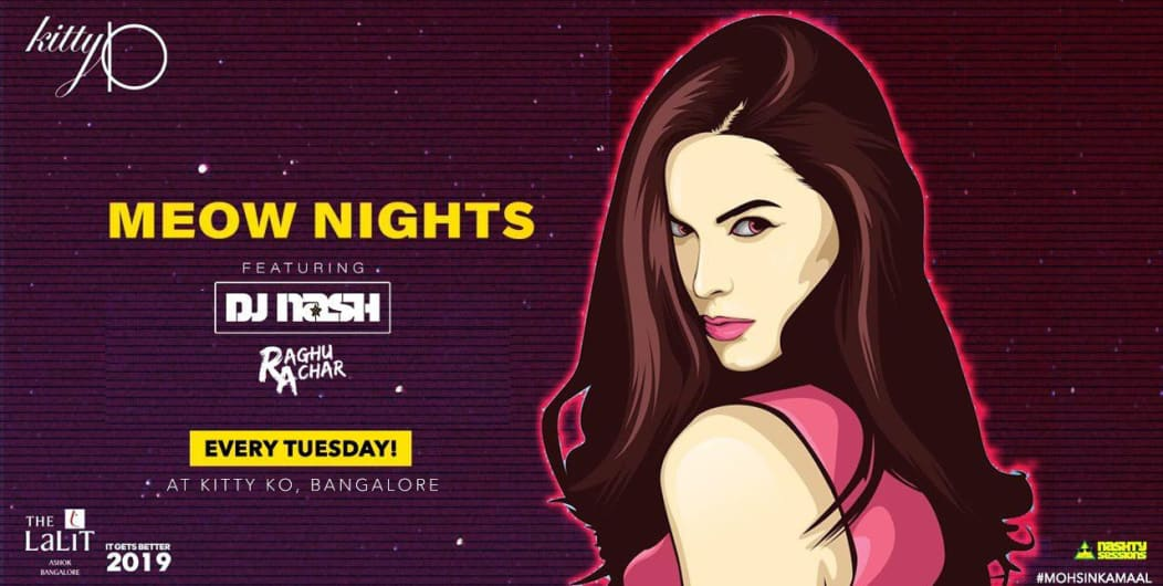 Kitty Ko presents Ladies night w/ Nash & Raghu