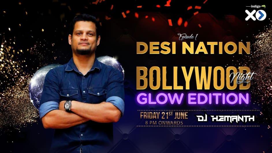 Desi Nation Bollywood Night - Glow Edition Ft. DJ Hemanth