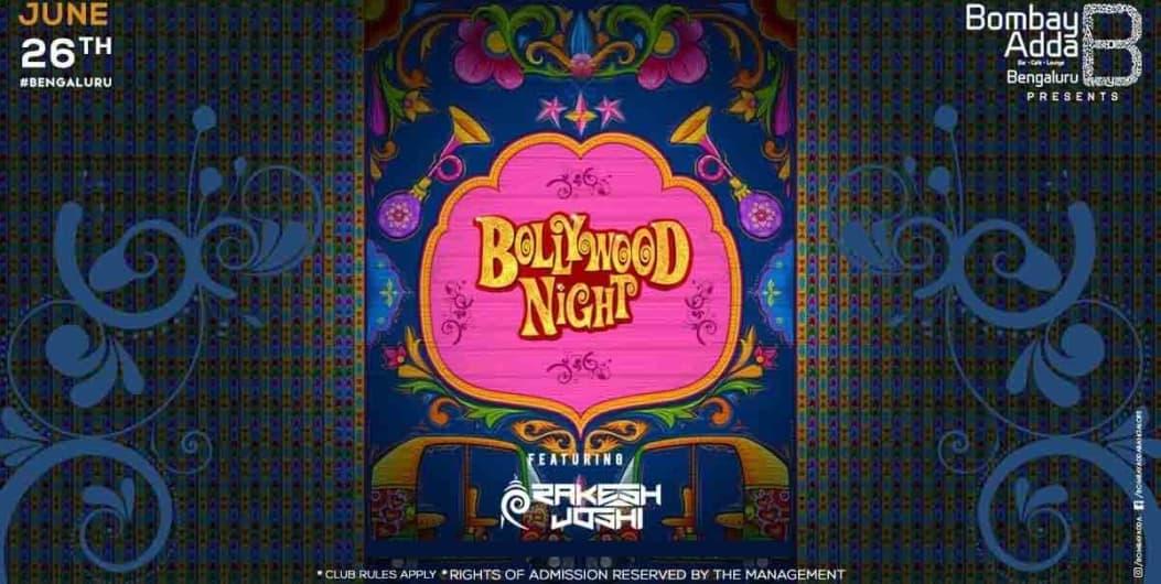 Bollywood Night Ft. DJ Rakesh Joshi