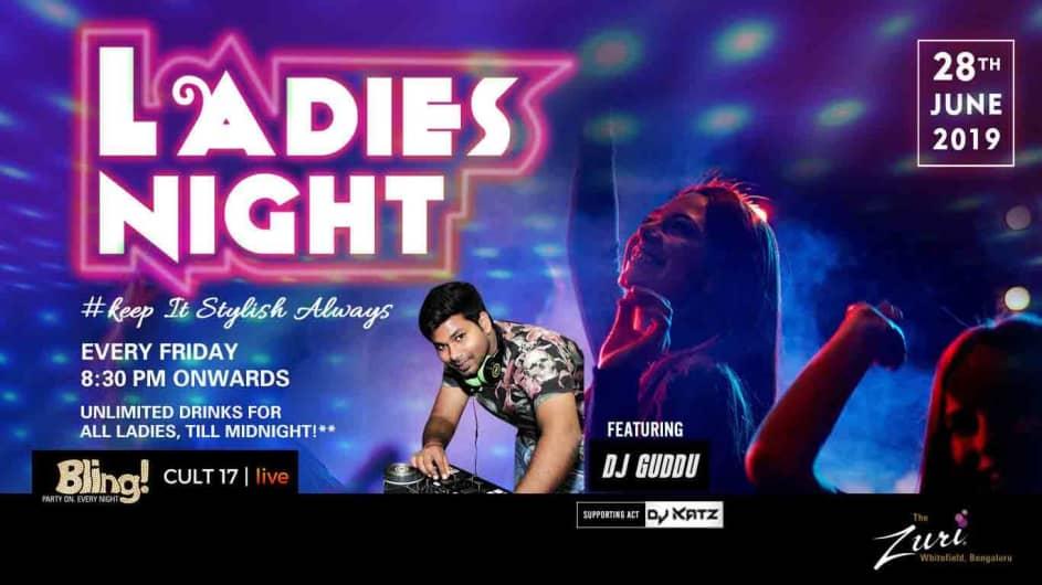 Ladies Night Ft. DJ Guddu At Bling - Zuri