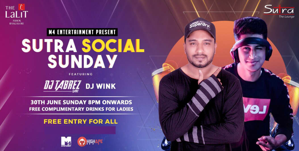 Sutra Social Sunday (Free Entry For All)