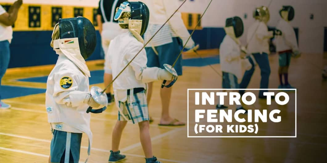 Intro to Fencing - For Kids | Kloh
