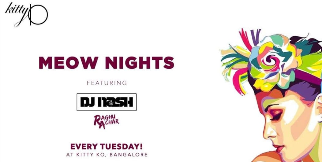 Kitty Ko Presents Ladies Night With Nash & Raghu