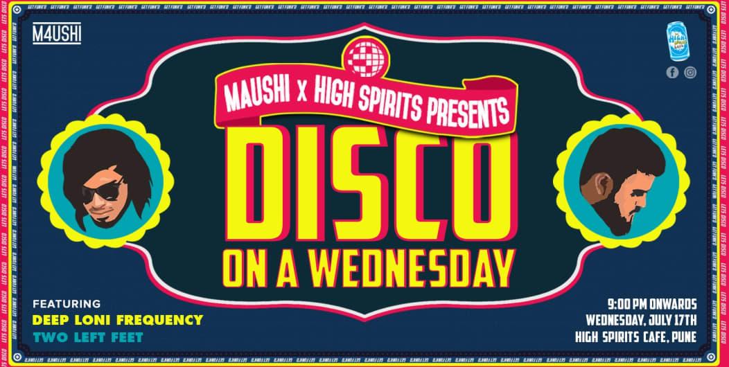 Maushi X presents Disco On A Wednesday