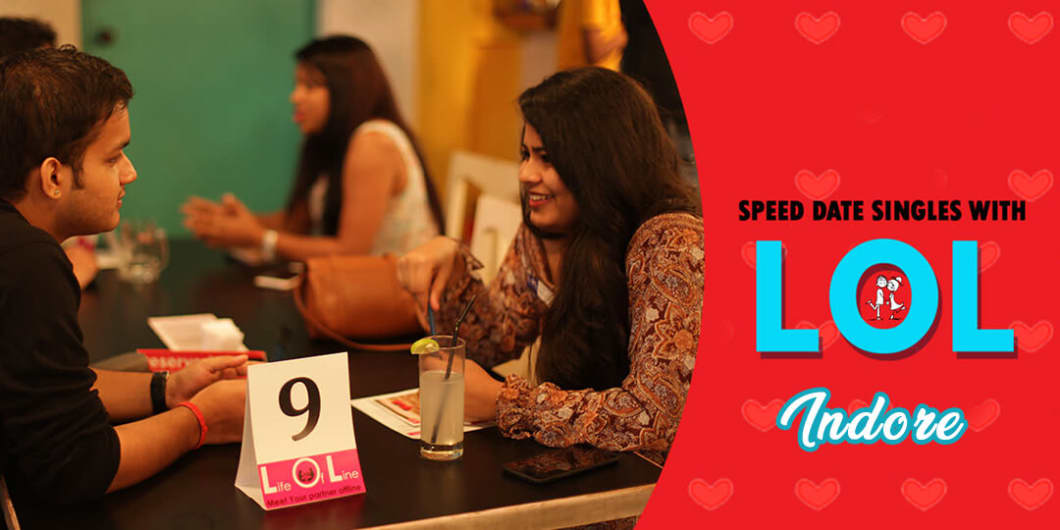 LOL Speed Dating INDORE Aug  17