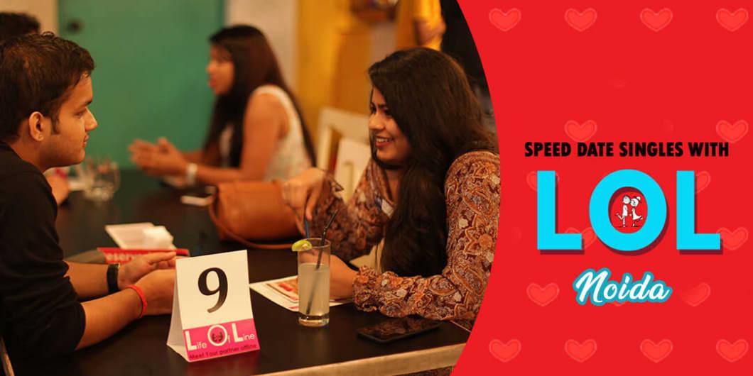 LOL Speed Dating  Noida  July 27