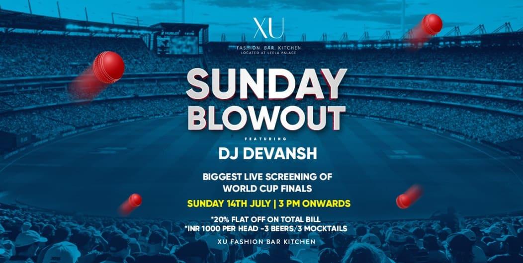 XU Sunday Blowout-World Cup Finals Live Screening!