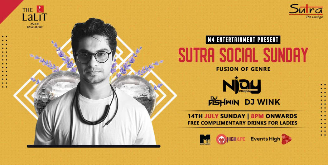 Sutra Social Sunday Fusion Of Genre ( DJ Njay )