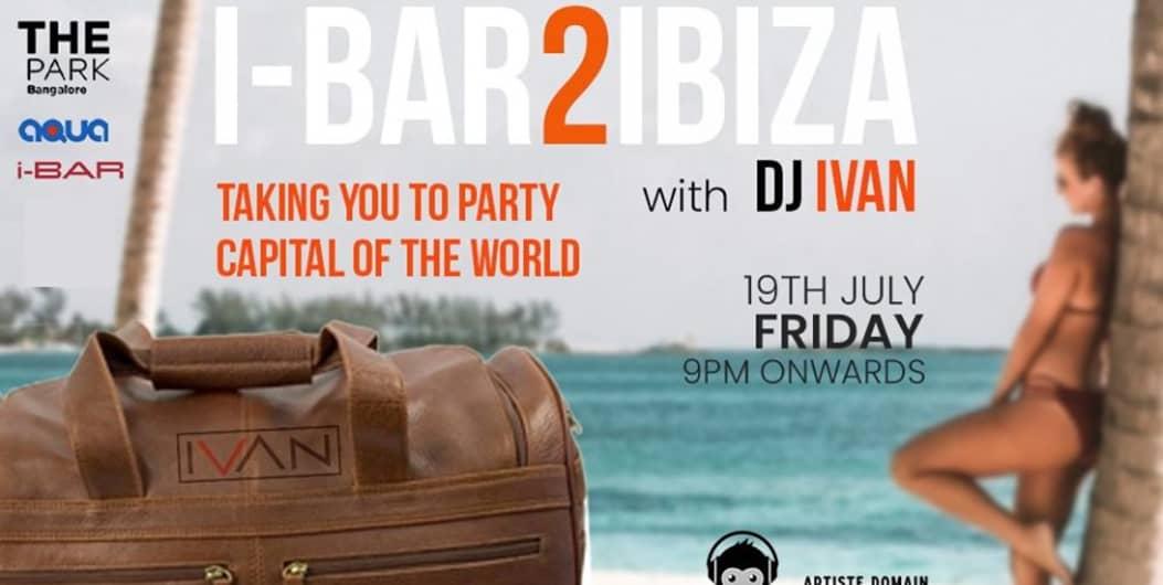 I-Bar 2 Ibiza with DJ Ivan