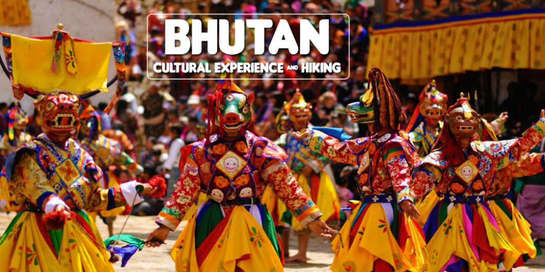 Bhutan Cultural Experience And Hiking Trip   Plan The Unplanned