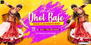 Dhol Baje - Grand Club Dandiya Night