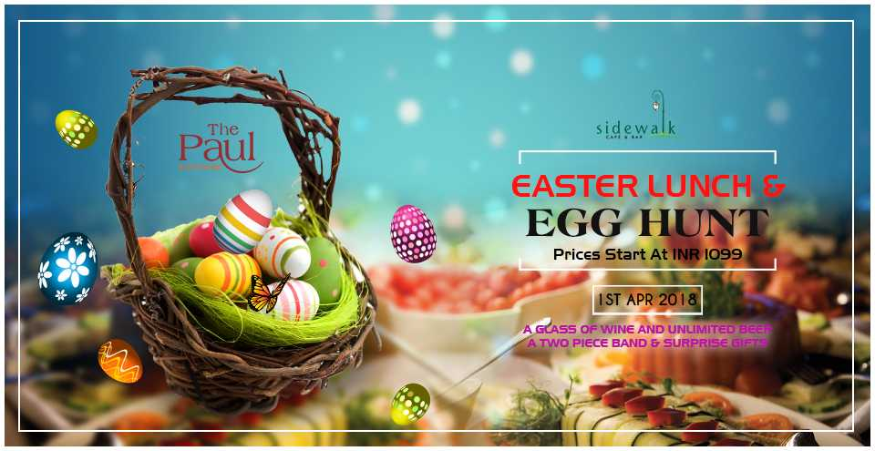 Easter lunch and egg hunt with live music at the paul bangalore in highape negle Gallery