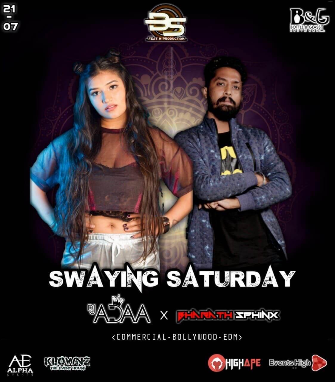 Swaying Saturday