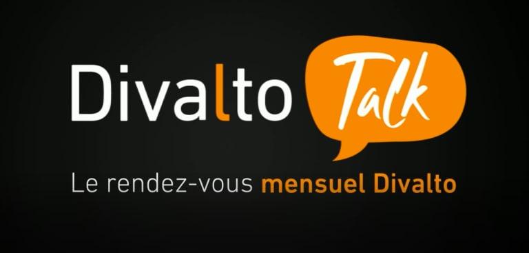 Divalto Talk, le rendez-vous mensuel Divalto
