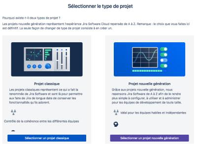 Les 2 types de projets sur Jira : le projet classique et le projet nouvelle génération