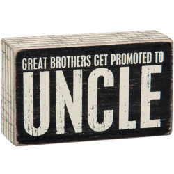 PRIMITIVES BY KATHY® BOX SIGN-PROMOTED TO UNCLE