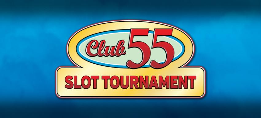 Club 55 Slot Tournament