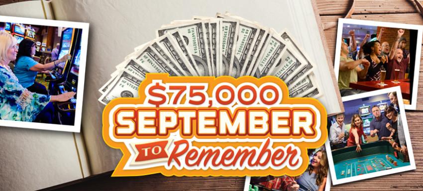 $75,000 September to Remember