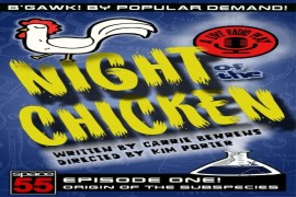 Night of the Chicken A live radio play