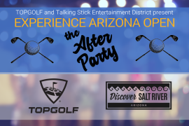 Experience Arizona Open - The After Party